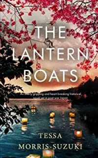 THE LANTERN BOATS an utterly gripping and heart-breaking historical novel set in post-war Japan (Historical Fiction Standa...