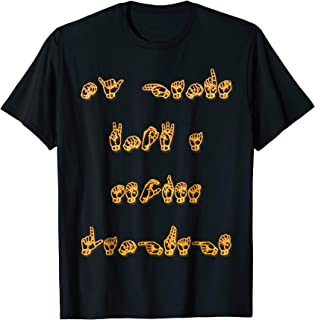 American Sign Language Tshirt Deaf Culture- ASL