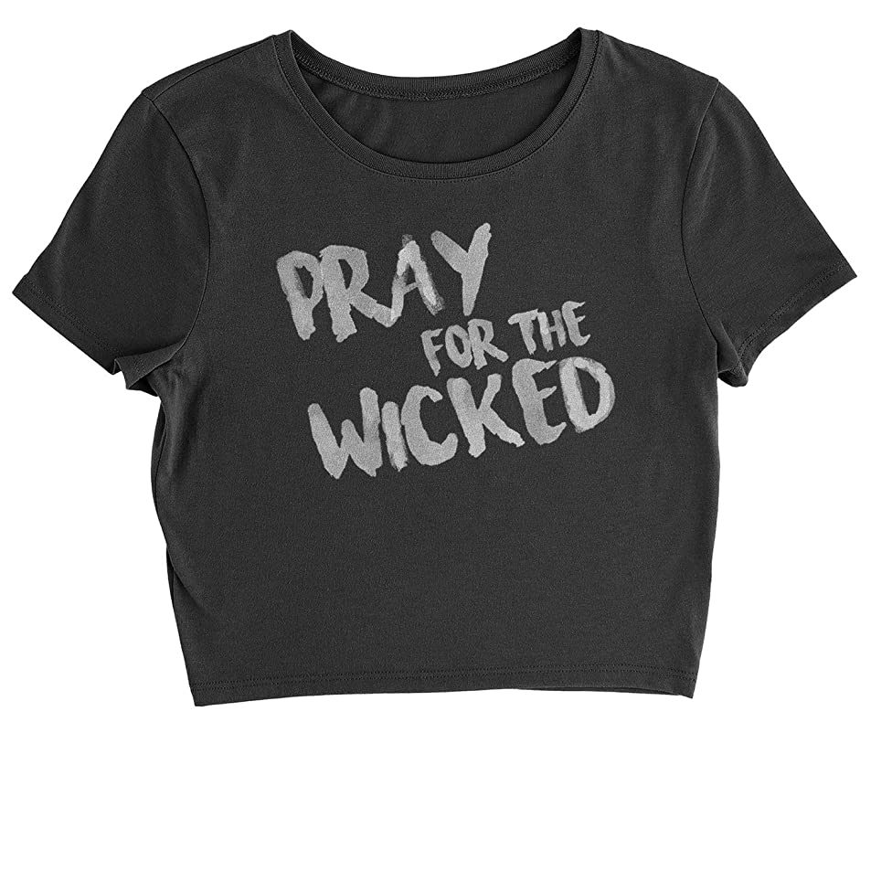 Motivated Culture Pray for The Wicked Womens Crop Top T-Shirt
