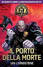 Il porto della morte. Fighting fantasy