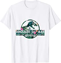 Dinosaurs eat man woman inherits the earth woman t-shirt