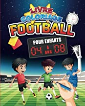 Livre coloriage : Football | Pour enfants 4 à 8 ans: 25 dessins à colorier pour les passionnés de football | 62 pages, For...