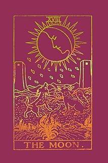 The Moon: Tarot Card Notebook Raspberry Pink 175-Page: Volume 4 (Tarot Card Notebooks)