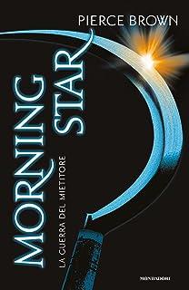 Morning star. La guerra del mietitore. Red Rising