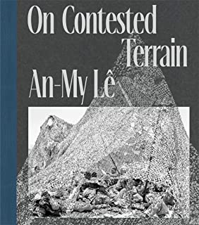 An-My L�: On Contested Terrain