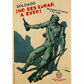 Póster de reproducción de 250 g/m², diseño de la guerra civil española vintage 1936-39, con propaganda antialcohol, diseño de soldados no dan el paso a esta tarjeta artística brillante A3: Amazon.es: Hogar