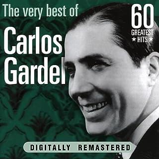 Carlos Gardel: The Very Best