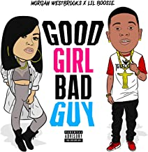 Good Girl Bad Guy [Explicit]