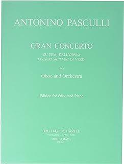 パスクッリ : ヴェルディの「シチリア島の夕べの祈り」の主題による大協奏曲 (オーボエ、ピアノ) ムジカ・ララ出版