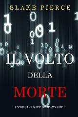 Il Volto della Morte (Un Thriller di Zoe Prime—Volume 1) Formato Kindle