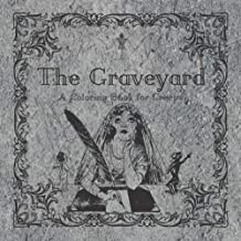 The Graveyard: A Coloring Book for Creeps