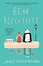 Bear Necessity: A Novel