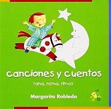 Rana, rema, rimas canciones y cuentos (Rana, Rema, Rimas) (Spanish Edition)