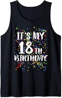 Its My 18th Birthday Shirt Happy Birthday Funny Gift TShirt Tank Top