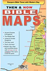 Then and Now Bible Maps: Compare Bible Times with Modern Day Lands Kindle Edition