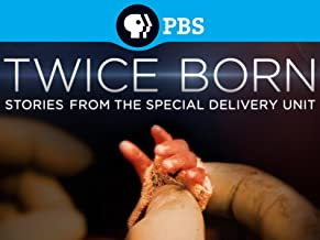 Twice Born: Stories from the Special Delivery Unit