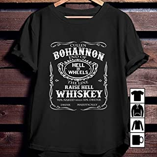 Raise Hell Whiskey Cullen Bohannon T Shirt, Long Sleeve, Sweatshirt, Hoodie for You