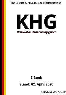 Krankenhausfinanzierungsgesetz - KHG, 3. Auflage 2020 (German Edition)