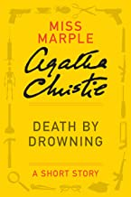 Death by Drowning: (Previously published in the print anthology THE THIRTEEN PROBLEMS) (Miss Marple Mysteries)