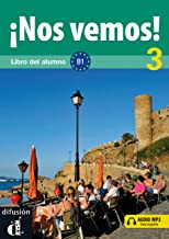 Nos vemos! 3. Libro del alumno + CD (Nivel B1) (Ele- Texto Espanol) (Spanish Edition)