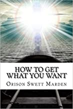 How To Get What You Want illustrated