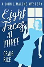 Eight Faces at Three (The John J. Malone Mysteries Book 1)