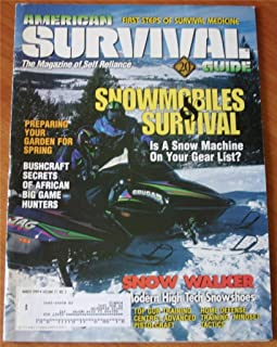 American Survival Guide Magazine March 1999 Vol 21 No 3 (Snowmobiles & Survival, Modern High Tech Snowshoes, Top Gun Training Centre's Advanced Pistolcraft, Home Defense Training Mindset, Tactics)