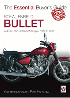 Royal Enfield Bullet: All Indian 350, 500 & 535 Singles, 1977 to 2015 (The Essential Buyer's Guide)