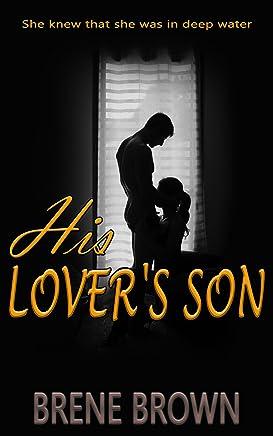 HIS LOVER'S SON (Sexually Explicit Fiction Book 1)