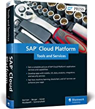 SAP Cloud Platform: Tools and Services (SAP PRESS)