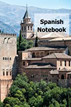 Spanish Notebook: Ruled Exercise Book for school or college students and independent language learners or travellers to Spanish speaking countries, ... assignments tracker and vocabulary section