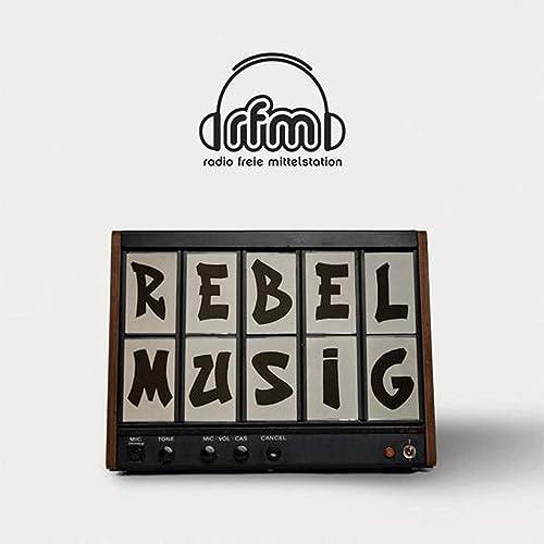 rebel musig radio freie mittelstation