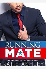 Running Mate: A Billionaire Romance (Running Mate Series Book 1) Kindle Edition