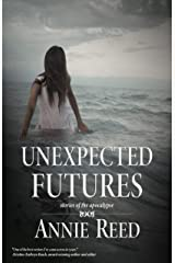 Unexpected Futures Kindle Edition