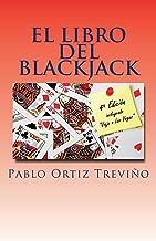 Reading Free El Libro del Blackjack (Spanish Edition) 152396880X/ English PDF