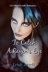 To Catch A Raven's Eye: A Drakkar Coven Companion Story Kindle Edition