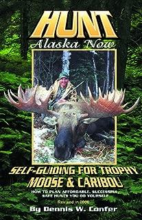 Best hunt alaska now Reviews