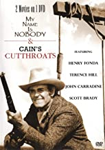 My Name Is Nobody & Cain's Cutthroats