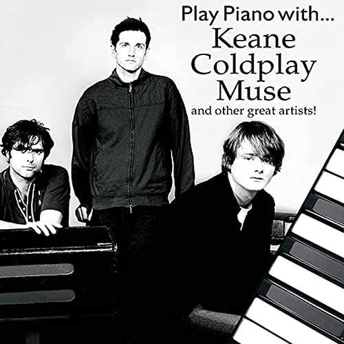 Amazon com: Play Piano with…Keane,Coldplay, Muse and Other