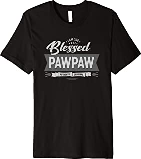 I Am One Blessed Pawpaw Grandpa Father's Day Gift Men Gift Premium T-Shirt