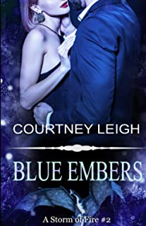 Blue Embers (A Storm of Fire)