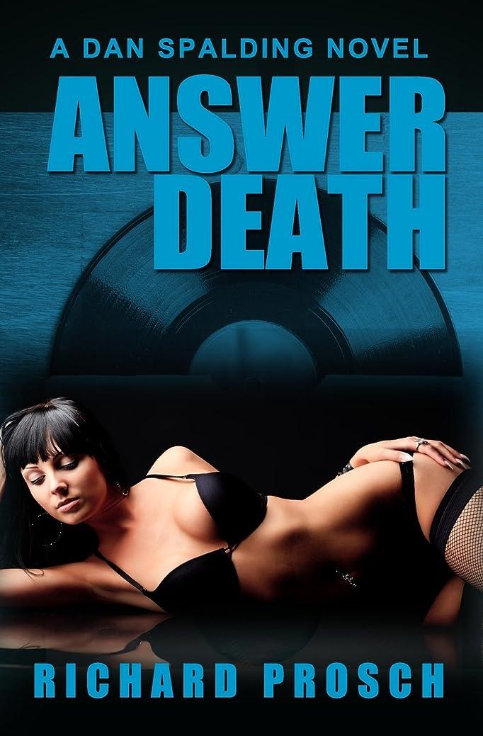 最小カウンターパート予約Answer Death (Dan Spalding Thriller)