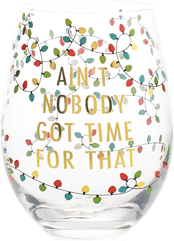 Mary Square 23079 Stemless Ain T Nobody Wine 16 Oz Glass