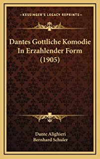 Dantes Gottliche Komodie In Erzahlender Form (1905)