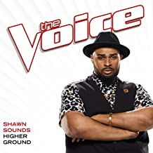 Higher Ground (The Voice Performance)
