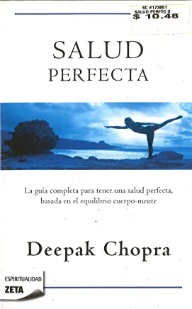 Salud perfecta / Perfect Health (Zeta Espiritualidad) (Spanish Edition)