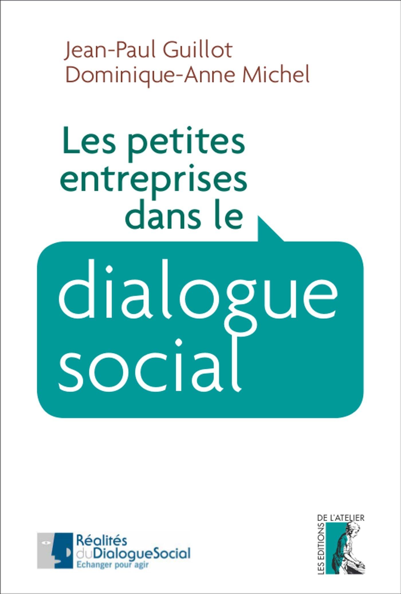 Les petites entreprises dans le dialogue social (SOCIAL ECO H C) (French Edition)