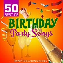 50 Best of Birthday Party Songs