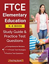 FTCE Elementary Education K-6 Book: Study Guide & Practice Test Questions