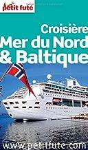Petit Futé Croisière Mer du Nord & Baltique